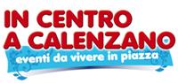 """""""In Centro a Calenzano"""" e """"I Venerdì del Centro"""""""